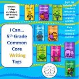 5th Grade Writing Common Core Brag Tags