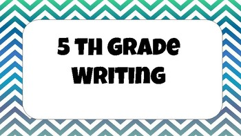 5th Grade Writing Expectations