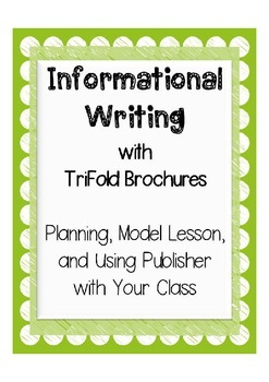 5th Grade Writing: Informational Brochure