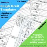 5th Grade Journeys: Rough Draft Templates for Writing