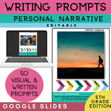 5th Grade Writing Prompts | Personal Narrative Writing | G