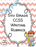 5th Grade Writing Rubrics (Common Core Aligned)