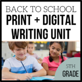 5th Grade Back to School Writing Unit - Unit 1 - 4 Weeks of CCSS Lessons
