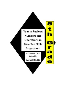 5th Grade Year In Review Numbers and Operations Assessments for Common Core