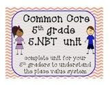 5.NBT CCSS Bundle Pack for 5th Grade!