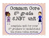 5.NBT CCSS Bundle Pack for 5th Grade!