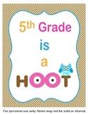 5th Grade is a Hoot Classroom Sign