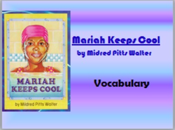 5th Language Arts HM 4.1 Mariah Keeps Cool Vocab PPT