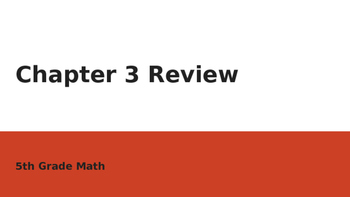 5th Math Ch 3 My Math Review