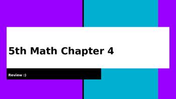 5th Math Ch 4 My Math Review