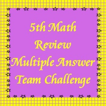 5th Math Review Game, Multiple Answer Challenge, TCAP Reiv