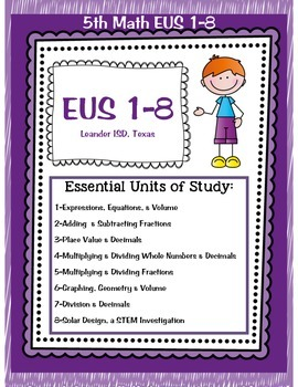 5th Math TEKS EUS 1-8 for Leander ISD Texas
