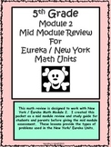 5th Module 2 Mid Module Review New York / Eureka