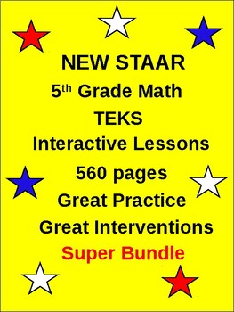 5th Grade New TEKS STAAR Math  2015-2016 (560 interactive pages)