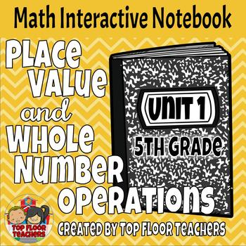 5th Grade Place Value and Whole Number Operations Interactive Notebook