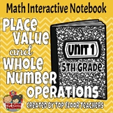5th Grade Place Value and Whole Number Operations Interact