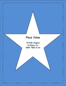 5th STAAR Place Value New TEKS 5.2A