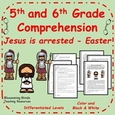 5th and 6th Grade Reading Comprehension - Easter - Jesus'