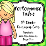 10 Performance Assessments, Number and Operations Base Ten