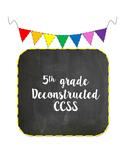 5th grade ELA Deconstructed Standards Binder with Self Assessment Component