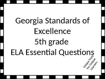 5th grade ELA GSE Essential Questions