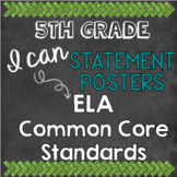 "5th grade ELA ""I Can"" Statement Posters & Word Wall Vocabulary - ALL Standards"