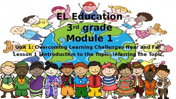 3rd grade Expeditionary Learning Module 1 Unit 1 Lesson 1 FREEBIE!
