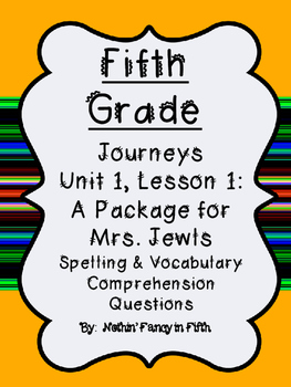 5th grade Journeys Lesson 1: A Package for Mrs. Jewls