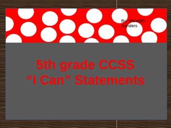 "5th grade Math CCSS ""I Can"" Statements"
