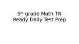5th grade Math TN Ready Daily Test Prep