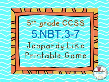 5th grade Math NBT Jeopardy Style Game Show Printable