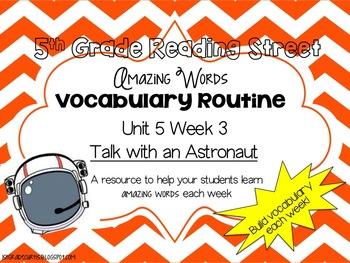 5th grade Reading Street: Unit 5, Week 3: Talk with an Astronaut