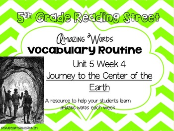 5th grade Reading Street, Unit 5 week 4 Journey to the Center of the Earth