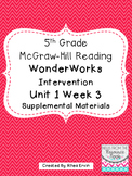 5th grade Reading WonderWorks Supplement- Unit 1 Week 3