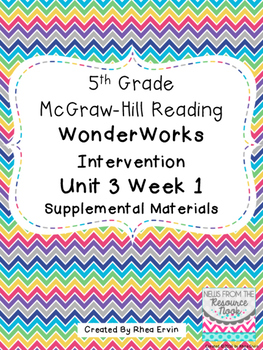 5th grade Reading WonderWorks Supplement- Unit 3 Week 1