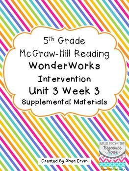 5th grade Reading WonderWorks Supplement- Unit 3 Week 3