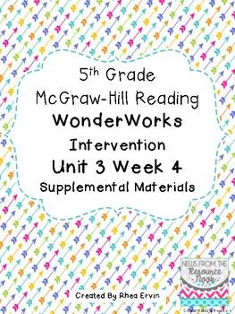 5th grade Reading WonderWorks Supplement- Unit 3 Week 4