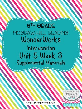 5th grade Reading WonderWorks Supplement- Unit 5 Week 3