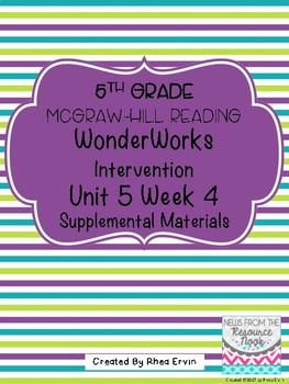 5th grade Reading WonderWorks Supplement- Unit 5 Week 4