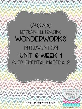 5th grade Reading WonderWorks Supplement- Unit 6 Week 1