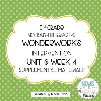 5th grade Reading WonderWorks Supplement- Unit 6 Week 4