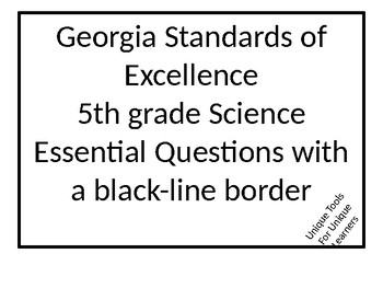 5th grade Science GSE EQ, I Can Statements, Standards custom for Anabel F.