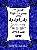 5th grade TEKS English Language Arts STAAR tested vocabulary word wall cards