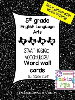 5th grade TEKS English Language Arts STAAR word wall cards *Black glitter/ white