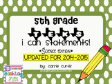 """5th grade TEKS """" I can"""" statements: Science Edition"""