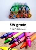 "5th grade: Visual Art- ""I Can"" Statements"