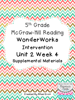 5th grade Reading WonderWorks Supplement- Unit 2 Week 4