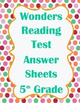 5th grade Wonders Reading Test Answer Sheet Sample