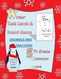fractions & decimals task cards & board game