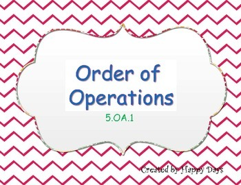 5th grade order of operation 5.OA.1 & 5.OA.2
